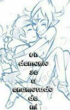 Un Demonio Se A Enamorado De Mi (Tomarco) Yaoi  by Fujocreepy-chan