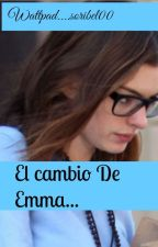 El gran cambio de Emma. by soribel00