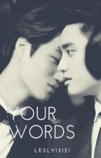 Your Words - Kaisoo One Shot by lesly13121
