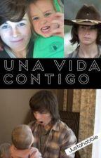 UNA VIDA CONTIGO by justahobbie