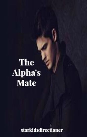 The Alpha's Mate (Editing)