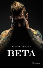 The LOVE of a BETA by rpetunia