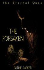 The Forsaken [Rough Draft] by languish