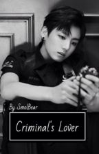 Criminal's Lover || VKook  by SmolBear