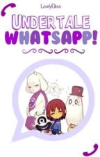 Whatsapp Undertale!!! by LovelyEliovs