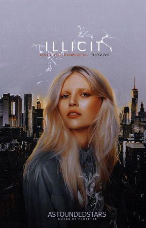 Illicit | The Fringe #1 by astoundedstars