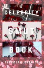 Celebrity Smut Book  by threejamlessmice
