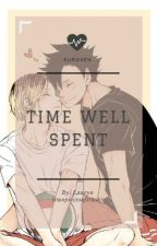 Time Well Spent - A Kuroken Fanfiction by twopiecesoftrash