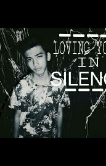 Loving You In Silence