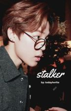 stalker  [p.jm] by todayiwrite