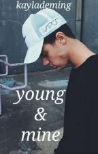 Young & Mine {BWWM} by KaylaDeming