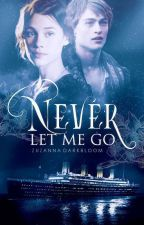 Never Let Me Go (Completed) by witchoria