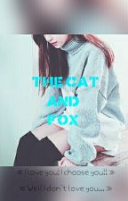 •The Cat And Fox• |Chat Noir/Adrien X Reader| by Just_Some_Fangirl1s1