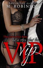 VIP by AuthorMRobinson