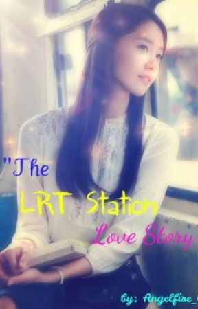 The LRT Station Love Story (One Shot) by ANGELFiRE_08