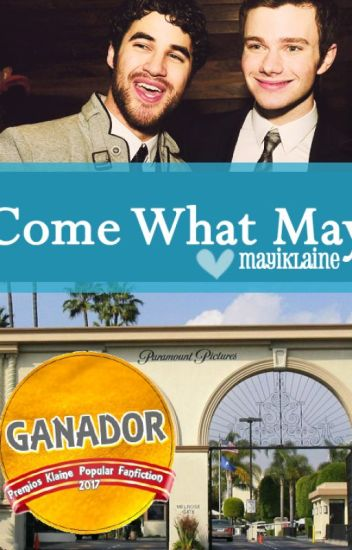 Come What May. CrissColfer