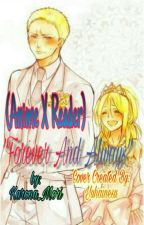 "(Anime X Reader)""Forever And Always""(Various X Reader)Discontinued by Karona_Mori"