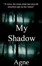 My Shadow| Yaoi-Gay | by -xBlack_Queenx-