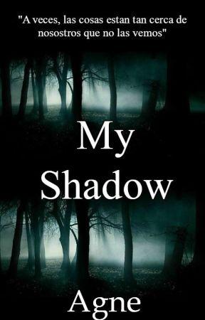 My Shadow| EDITANDO by Agne80