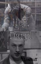 Hey, Daryl   Rickyl by LoaStxff
