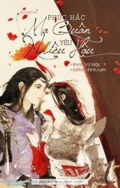 Đọc Truyện [xk, dị giới,nữ cường...] Phúc hắc ma quân yêu nhiên hậu - OanhKun Phan