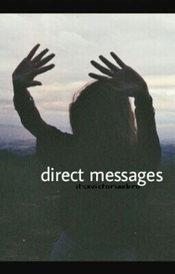 Direct Messages| s.m.