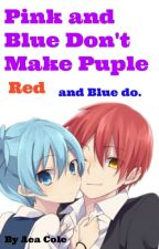Pink and Blue Don't Make Purple (Karma x Nagisa) by popcandykitty