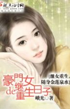 [quyển 1. full] Hào môn tranh đấu: Người tình nhỏ bên cạnh tổng giám đốc by OanhKunPhan8