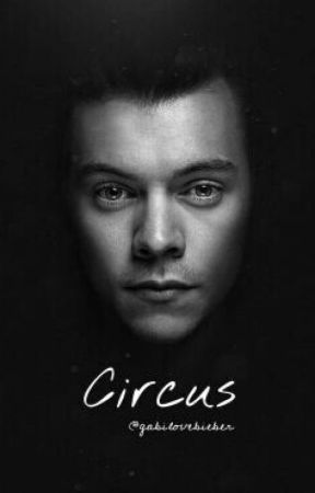 Circus +H.S+ [A Reescrever] by gabilovebieber