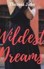 Wildest Dreams by missTheresaJane