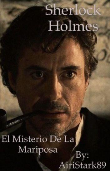 Sherlock Holmes:El Misterio De La Mariposa#WGA2017 #LightsAward17 #OW2018