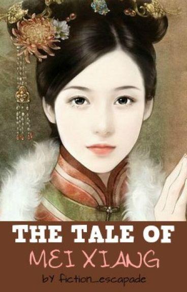 The Tale Of Mei Xiang