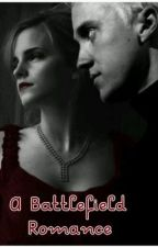A Battlefield Romance (Hermione and Draco) (Harry Potter FanFiction) by wamber59