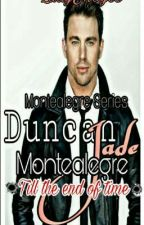 Montealegre Series 3 :  Till the End of Time (On-going) by LadyJhayce