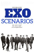 EXO SCENARIOS by DYORACHY