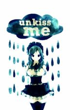 Unkiss Me ☔ Gruvia AU by blame-me-not