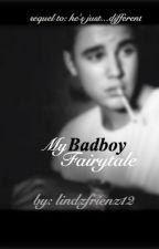 My Badboy Fairytale {Justin Bieber} [Sequel to He's Just...Different] by LindzFrienz12