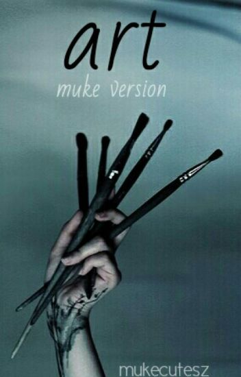 art ✎ muke version