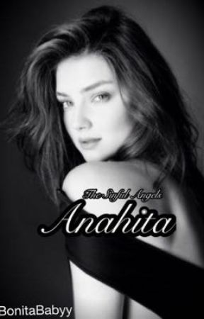 THE SINFUL ANGELS: Anahita (Book 1) by BonitaBabyy