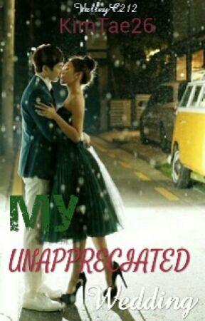 My Unappreciated Wedding by KimHyeIn26