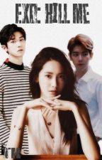 EXO: Убей меня by tokaaaaa