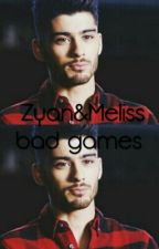 Zayn And Meliss Bad Games by Cotoncandy0