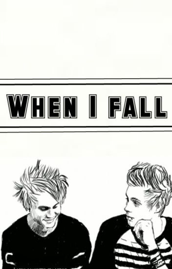 #WHEN I FALL# /Sequel of Catch me/ [MUKE Cz AU]