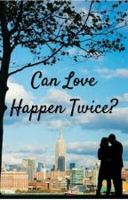 Can Luv Happen Twice ..?  by _manan_01