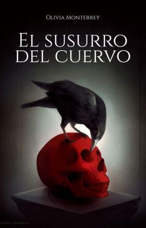 El susurro del cuervo by Olivia_MR