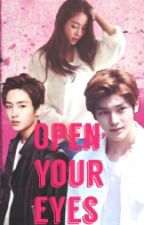 Open Your Eyes {NCT Fanfiction} by cookiemonster9571
