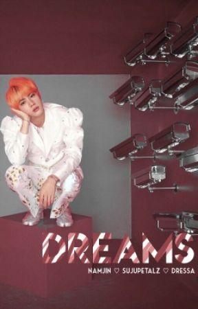 Dreams | namjin [REVISANDO]  by sujupetalz