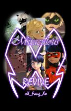 Miraculous - Revive by xX_Fang_Xx
