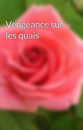 Vengeance sur les quais by henrimage