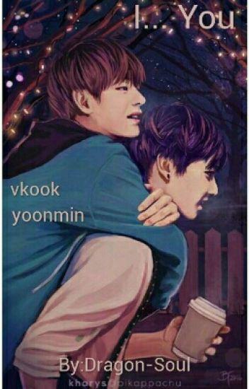I... You   Vkook & Yoonmin